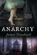 Anarchy A Novel