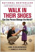 Walk in Their Shoes Can One Person Change the World