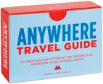 Anywhere A Travel Guide 75 Prompts for Journeys Near & Far