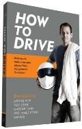 How to Drive Real World Instruction & Advice from Hollywoods Top Driver