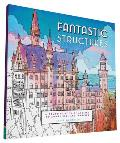 Fantastic Structures A Coloring...