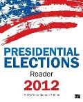 CQ Press's Presidential Elections Reader 2012