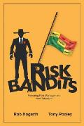 Risk Bandits: Rescuing Risk Management from Tokenism