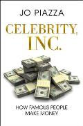 Celebrity Inc How Famous People Make Money