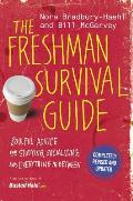 Freshman Survival Guide Soulful Advice for Studying Socializing & Everything in Between