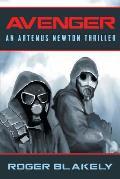 Avenger: An Artemus Newton Thriller