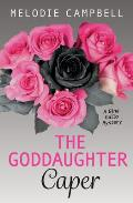 The Goddaughter Caper: A Gina Gallo Mystery