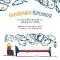 Goodnight, Kirkwood
