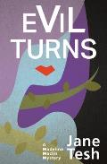 Evil Turns: A Madeline Maclin Mystery