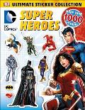 Ultimate Sticker Collection DC Comics Super Heroes