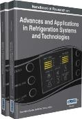 Handbook of Research on Advances and Applications in Refrigeration Systems and Technologies, 2 Volumes