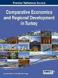 Comparative Economics and Regional Development in Turkey