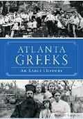 Atlanta Greeks: An Early History