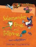 Salamander Frog & Polliwog What Is an Amphibian