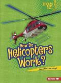 How Do Helicopters Work