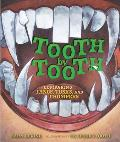 Tooth by Tooth Comparing Fangs Tusks & Chompers