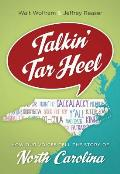 Talkin' Tar Heel