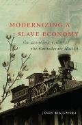 Modernizing a Slave Economy: The...