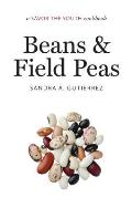 Beans and Field Peas: A Savor the South Cookbook