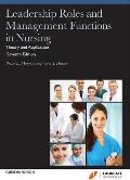 Leadership Roles and Management Functions in Nursing (Custom) (12 - Old Edition)
