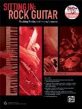 Sitting in -- Rock Guitar: Backing Tracks and Improv Lessons, Book & DVD-ROM