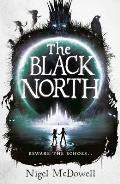 The Black North