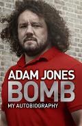 Bomb: My Autobiography