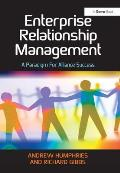 Enterprise Relationship Management: A Paradigm for Alliance Success