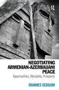 Negotiating Armenian-Azerbaijani Peace