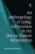 An Anthropology of Lying