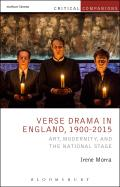 Verse Drama in England, 1900-2015: Art, Modernity and the National Stage