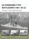Us Standard-Type Battleships 1941 45 (2): Tennessee, Colorado and Unbuilt Classes