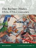 Barbary Pirates 15th17th Centuries