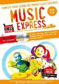 Music Express: Age 5-6 (Book + 3 CDs + DVD-ROM): Complete Music Scheme for Primary Class Teachers