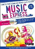 Music Express: Age 9-10: Complete Music Scheme for Primary Class Teachers