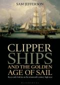 Clipper Ships and the Golden Age