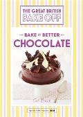 Great British Bake Off Bake It Better No6 Chocolate