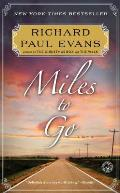 Miles to Go The Second Journal of the Walk Series