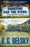 Shooting for the Stars: A Gil Malloy Novel