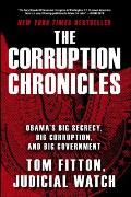 Corruption Chronicles Obamas Big Secrecy Big Corruption & Big Government