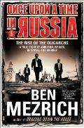 Once Upon a Time in Russia The...