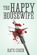 The Happy Housewife: (Samantha Sherman Book 1)