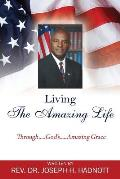 Living the Amazing Life: Through.....God's.....Amazing Grace
