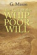 The Call of the Whip-Poor-Will