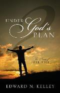 Under God's Plan: The Battle of Free Will