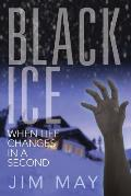 Black Ice: When Life Changes in a Second