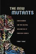 The New Mutants: Superheroes and...