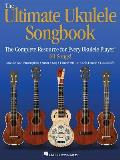 Ultimate Ukulele Songbook The Complete Resource For Every Uke Player