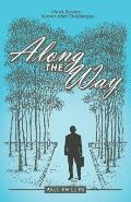 Along the Way: Short Stories: Humor and Challenges