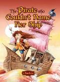 The Pirate Who Couldn't Name Her Ship
